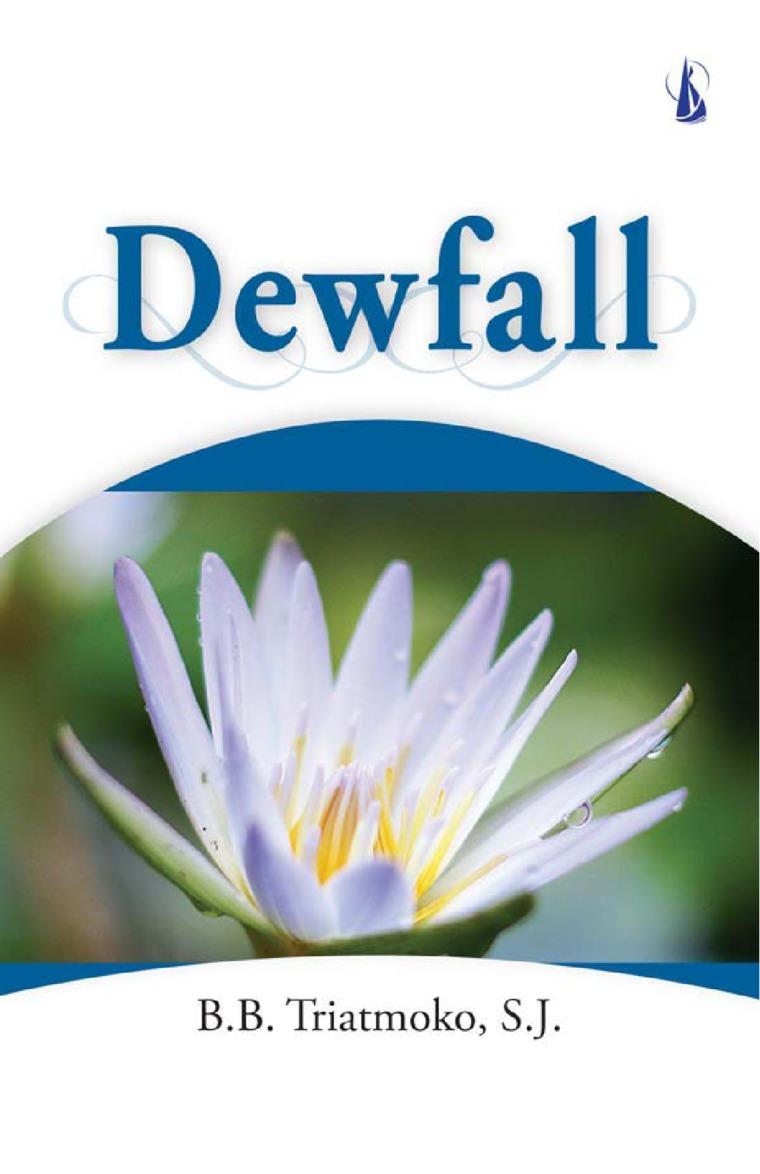 Buku Digital Dewfall oleh B.B. Triatmoko, S.J.