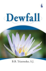 Dewfall by B.B. Triatmoko, S.J. Cover
