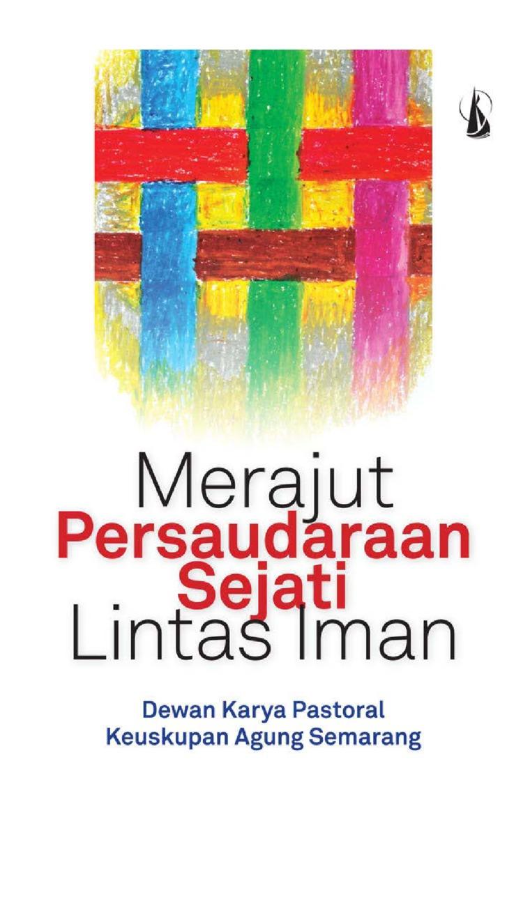 Buku Digital Merajut Persaudaraan Sejati Lintas Iman oleh Dewan Karya Pastoral KAS