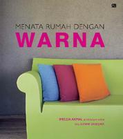 Menata Rumah Dengan Warna by Imelda Akmal Architectural Writer Studio Cover
