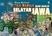 Cover Tiga Manula Jalan-jalan ke Selatan Jawa oleh