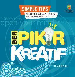 Buku Digital (SIMPLE TIPS) BERPIKIR KREATIF oleh Fitryan C. Dennis