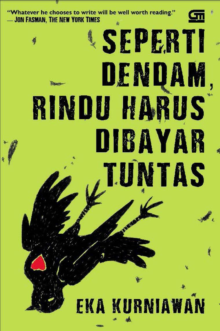 Buku Digital Seperti Dendam Rindu Harus Dibayar Tuntas (Cover Baru) oleh Eka Kurniawan
