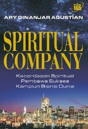 Cover Spiritual Company oleh Dr. Hc. Ary Ginanjar Agustian