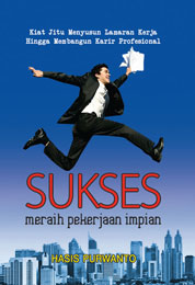 Cover Sukses Meraih Pekerjaan Impian oleh Hasis Purwanto
