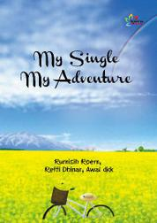 My Single My Adventure by Rumisih Roem, Reffi Dhinar dkk Cover