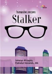 Cover Stalker oleh Suharyo Widagdo, Rabiatul Hasanah dkk