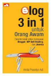 Blog 3 in 1 untuk Orang Awam by Arista Prasetyo Adi Cover