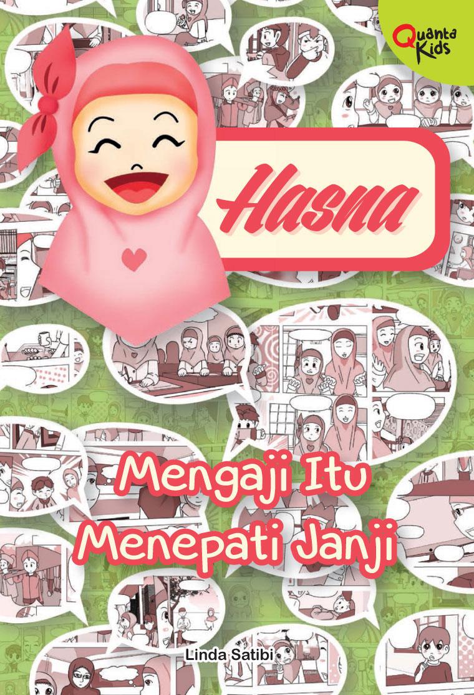 Quanta Kids - Hasna: Mengaji Itu Menepati Janji by Linda Satibi Digital Book