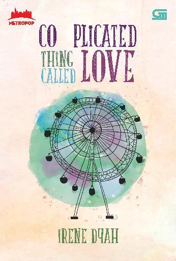 Buku Digital MetroPop: Complicated Thing Called Love oleh Irene Dyah Respati