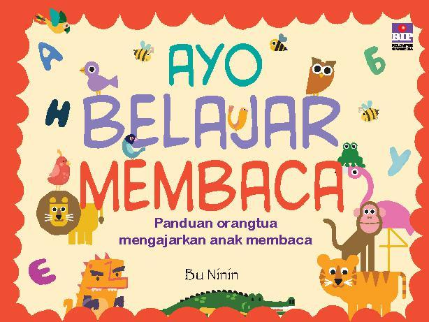 Buku Digital Ayo Belajar Membaca oleh Ninin Andrianto
