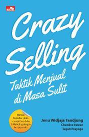 Cover Crazy Selling: Taktik Menjual di Masa Sulit oleh