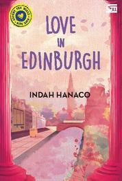 Cover Around the World with Love: Love in Edinburgh oleh Indah Hanaco