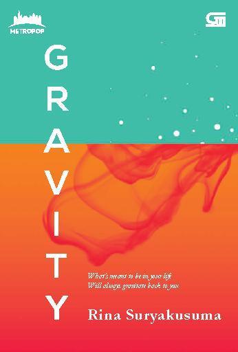 Buku Digital MetroPop: Gravity oleh Rina Suryakusuma