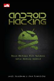 Android Hacking by Java Creativity Cover