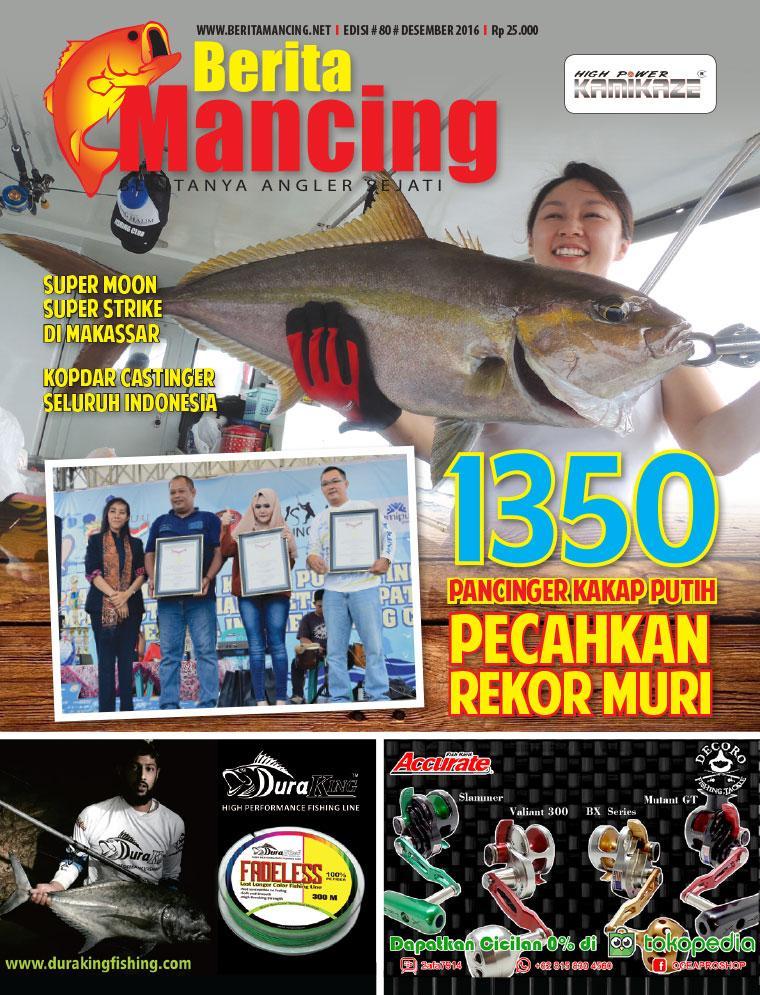 Majalah Digital Berita Mancing ED 80 Desember 2016