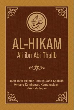 Jual Buku Al-Hikam Ali Ibn Abi Thalib oleh Ali Ibn Abi