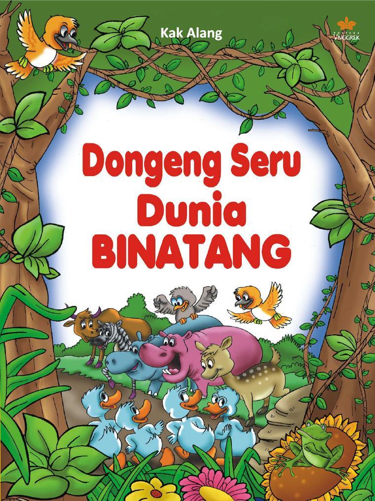 Jual Buku Dongeng Seru Dunia Binatang Oleh Kak Alang Gramedia