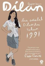 Cover Dilan: Dia adalah Dilanku Tahun 1991 oleh Pidi Baiq