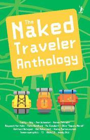 Cover The Naked Traveler Anthology oleh Trinity