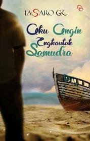 Cover Aku Angin, Engkaulah Samudra oleh Tasaro GK