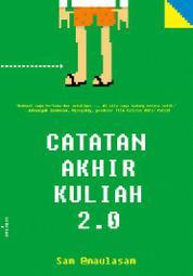 Cover Catatan Akhir Kuliah 2.0 oleh Sam