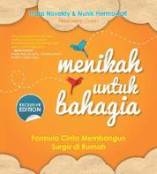 Cover Menikah Untuk Bahagia - Formula Cinta Membangun Surga di Rumah oleh Indra Noveldy
