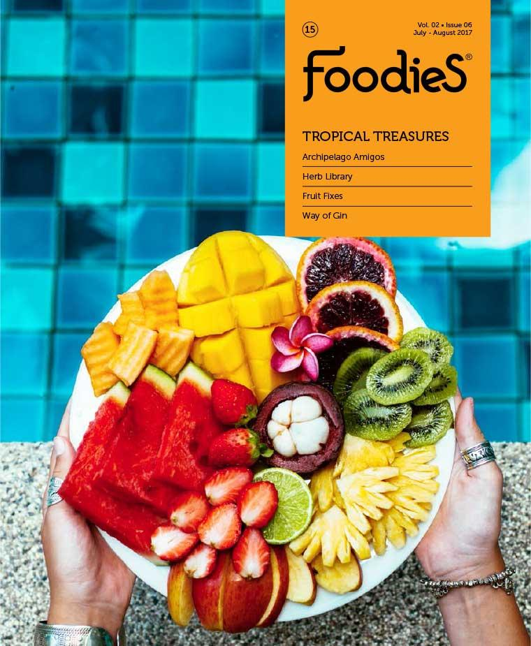 Foodies Digital Magazine July–August 2017
