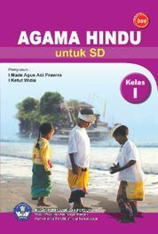 Cover SD Kelas 1 - Pendidikan Agama Hindu oleh I Ketut Widia