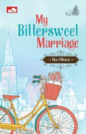 Cover Le Mariage: My Bittersweet Marriage oleh Ika Vihara