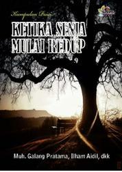 Cover Ketika Senja Mulai Redup oleh Muh. Galang Pratama