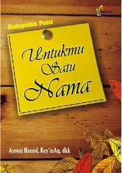 Cover Untukmu Satu Nama oleh Keyin Aq