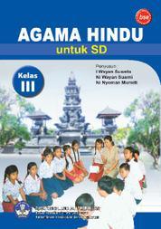 Cover SD Kelas 3 - Pendidikan Agama Hindu oleh Ni Wayan Suarni