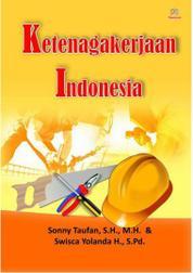 Cover Ketenagakerjaan Indonesia oleh Sonny Taufan, S.H., M.H.