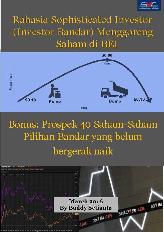 Rahasia Sophisticated Investor (Investor Bandar) Menggoreng Saham di BEI by Buddy Setianto Digital Book