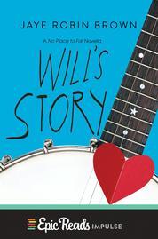 Cover Will's Story oleh Jaye Robin Brown