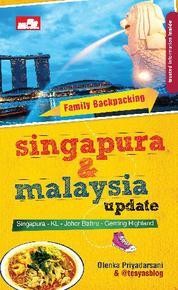 Cover Family Backpacking Singapura & Malaysia Update oleh