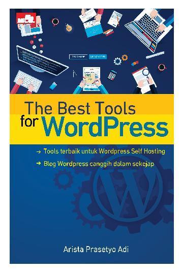Buku Digital The Best Tools for Wordpress oleh Arista Prasetyo Adi