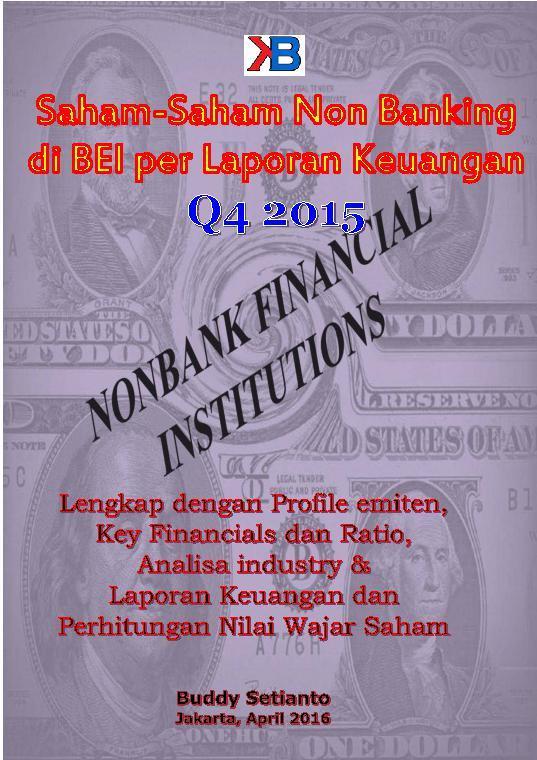 Buku Digital Saham-Saham Non Banking di BEI per Laporan Keuangan Q4 2015 oleh Buddy Setianto