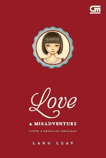 Buku Digital Love & Misadventure - Cinta & Kesialan-Kesialan oleh Lang Leav