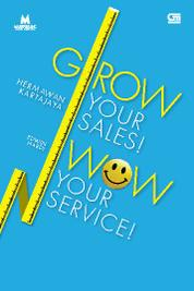 Grow Your Sales! Wow Your Service by Cover