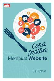 Cover Cara Instan Membuat Website oleh Su Rahman