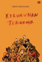 Kerumunan Terakhir by Okky Madasari Cover