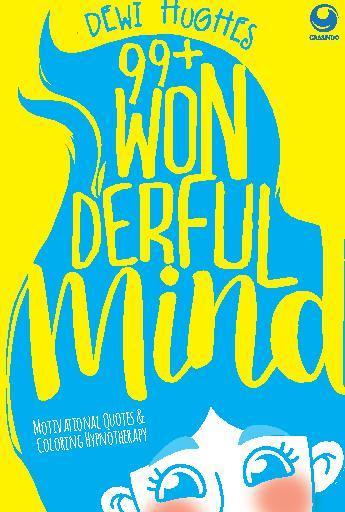 Buku Digital 99+ Wonderful Mind oleh Dewi Hughes
