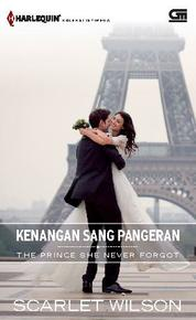 The Prince She Never Forgot - Kenangan Sang Pangeran by Scarlet Wilson Cover