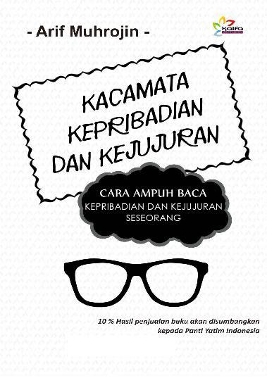 Buku Digital Kacamata Kepribadian dan Kejujuran oleh Arif Muhrojin