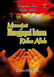 Cover Munajat Menggapai Istana Ridho Allah oleh Nora Vitaria