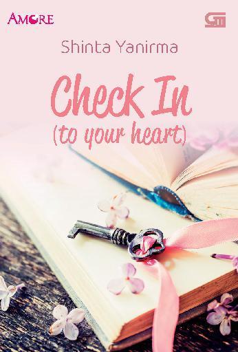 Buku Digital Amore: Check In (To Your Heart) oleh Shinta Yanira
