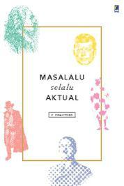 Masalalu Selalu Aktual by P. Swantoro Cover