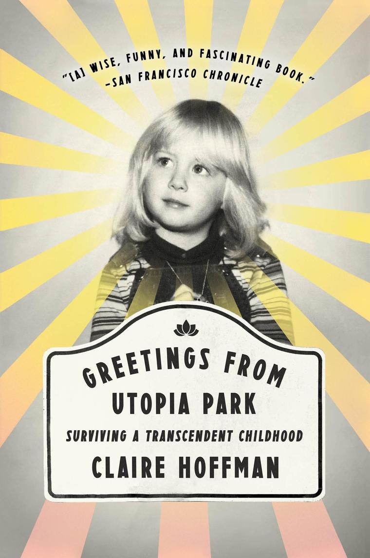 Greetings from Utopia Park by Claire Hoffman Digital Book